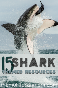 15 Shark Themed Resources Your Children Are Sure To Love