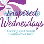 Inspired Wednesday – The one all about the new…