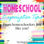 Homeschool Organization Tips