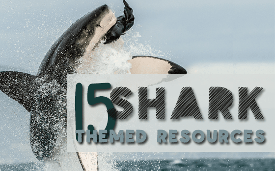 15 Shark Themed Resources