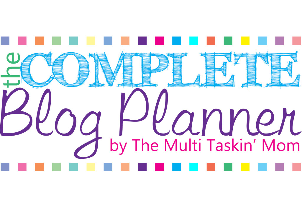 Complete Blog Planner by The Mutli Taskin Mom