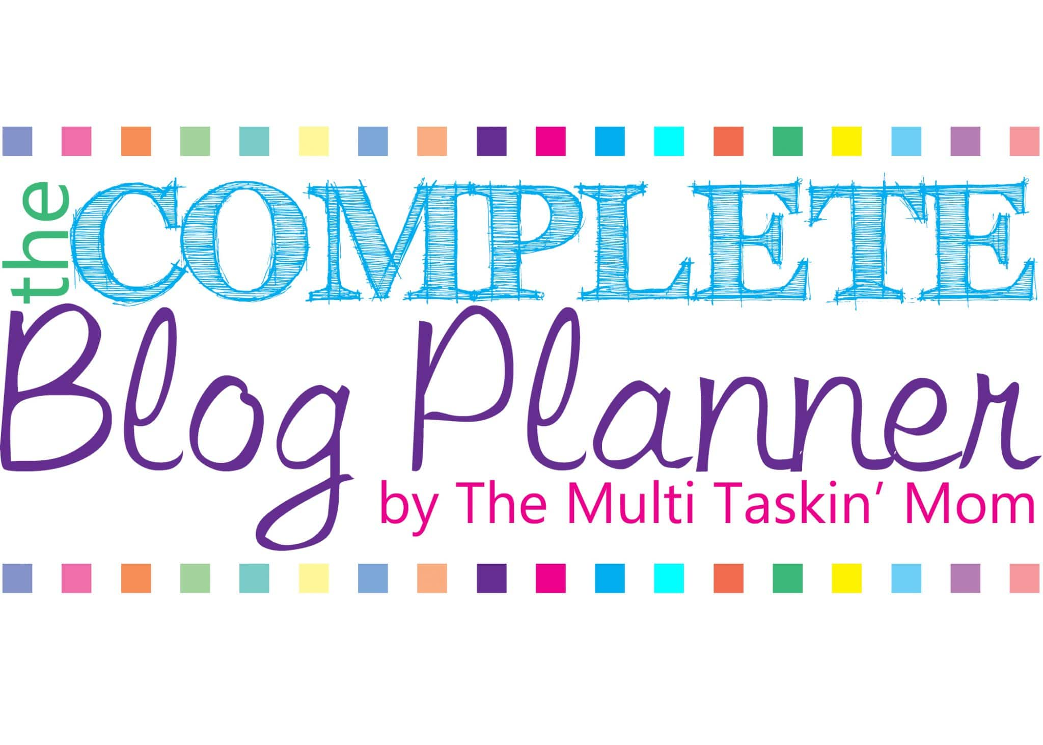 Introducing: The Complete Blog Planner