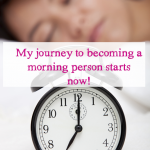 Inspired Wednesday – Me, a morning person?!