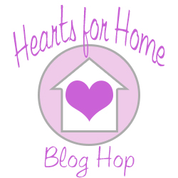 Hearts for Home Blog Hop | The Multi Taskin' Mom