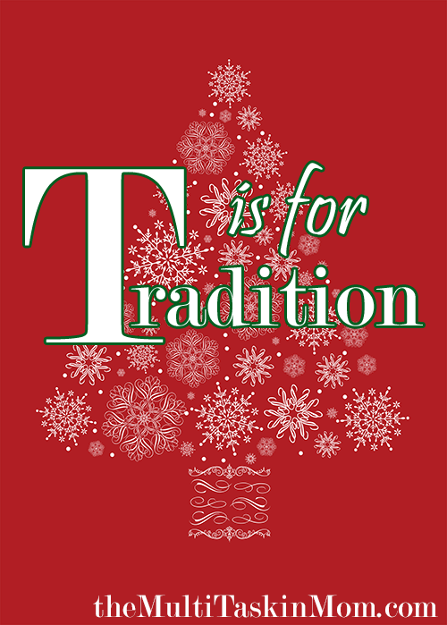 T is for Tradition