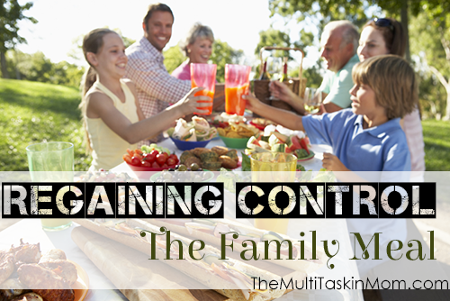 Regaining Control- The Family Meal