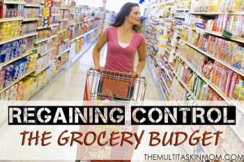 Regaining Control- The Grocery Budget
