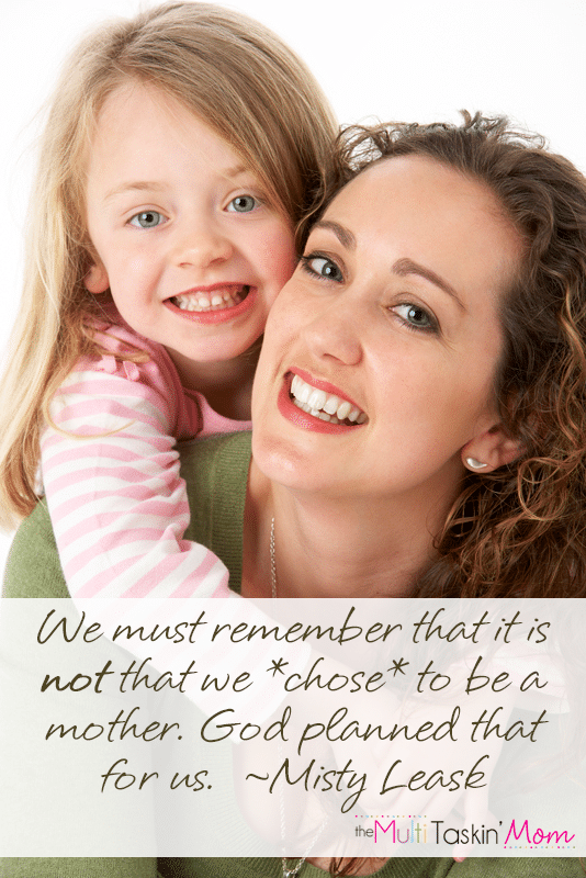 We must remember that it is not that we chose to be a mother