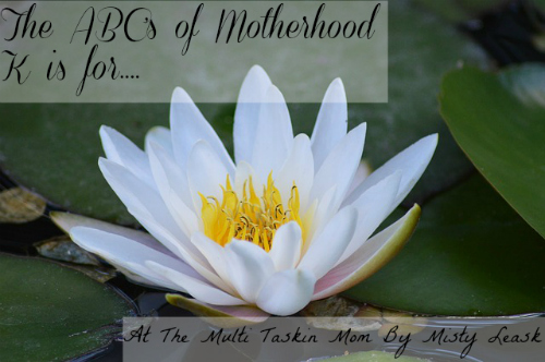The ABC's of Motherhood ~ K is for Kind