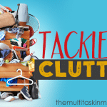 Tackling The Clutter