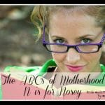 The ABC's of Motherhood ~ N is for Nosey
