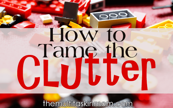 Tame the Clutter
