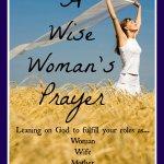 A Wise Woman's Prayer