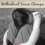 Motherhood Season Change