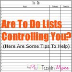 Are To Do Lists Controlling You?