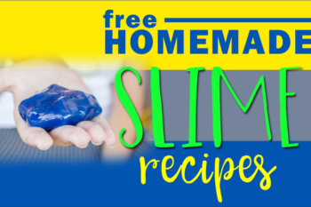 FREE Slime Recipes