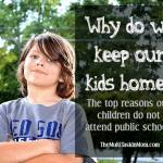 Why do we keep our kids home?