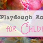 50 Playdough Activities for Children