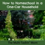 How to Homeschool in a One Car Household