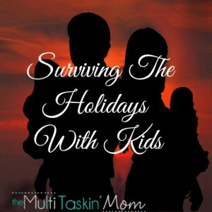 Surviving the holidays with kids may seem impossible. Here are some helpful tips to do just that!!