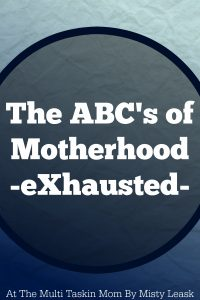 Part of the motherhood journey is being exhausted.