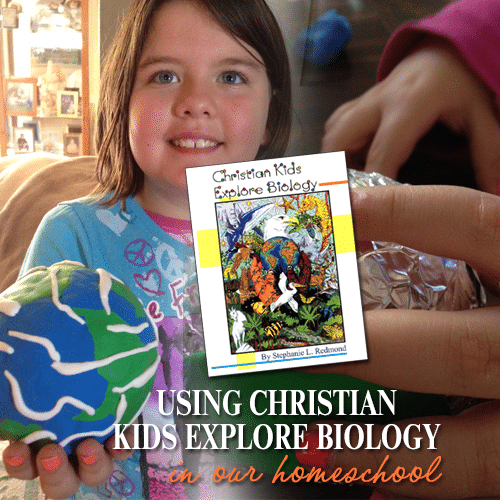 Using Christian Kids Explore Biology in our Homeschool