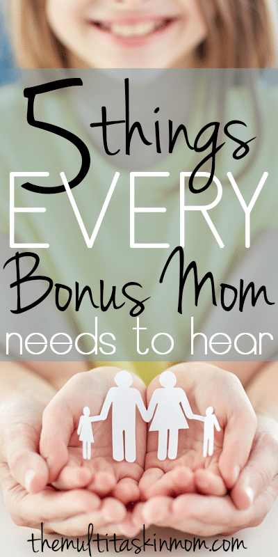 Five Things Every Bonus Mom Needs To Hear