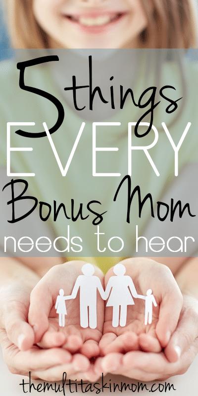 Five Things Every Bonus Mom Needs To Hear