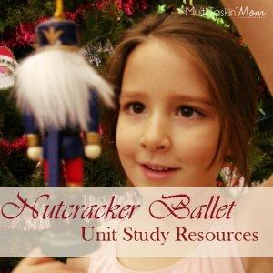 Nutcracker Ballet Unit Study Resources