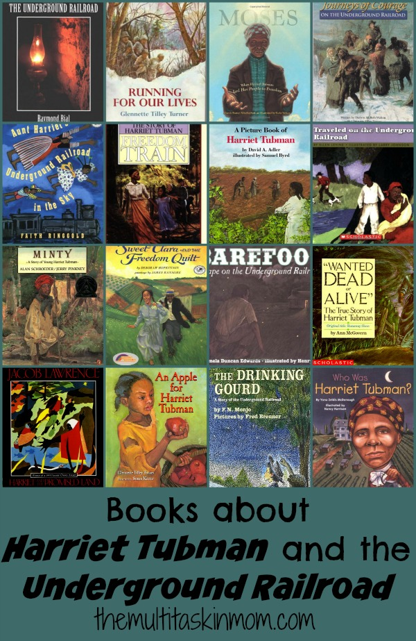 Books about Harriet Tubman and the Underground Railroad