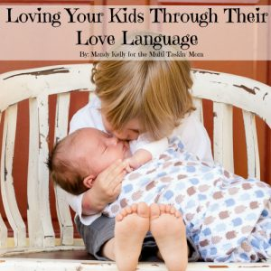 Kids wanted to be shown love the way they understand it. Mandy shares about how to love your kids through their love language