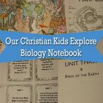 Our Christian Kids Explore Biology Notebook