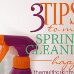 Three Tips to Make Spring Cleaning Happen!