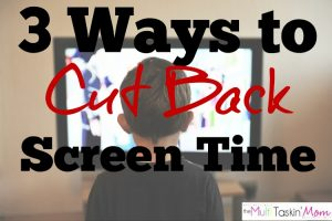 Are you looking for ways to cut back screen time in your home this summer? Here are 3 suggestions and a printable to help make it a fun process!