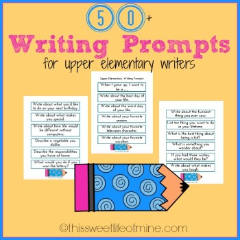 50+ Free Upper Elementary Writing Prompts