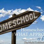 ABC's of Homeschooling: A is for Approach