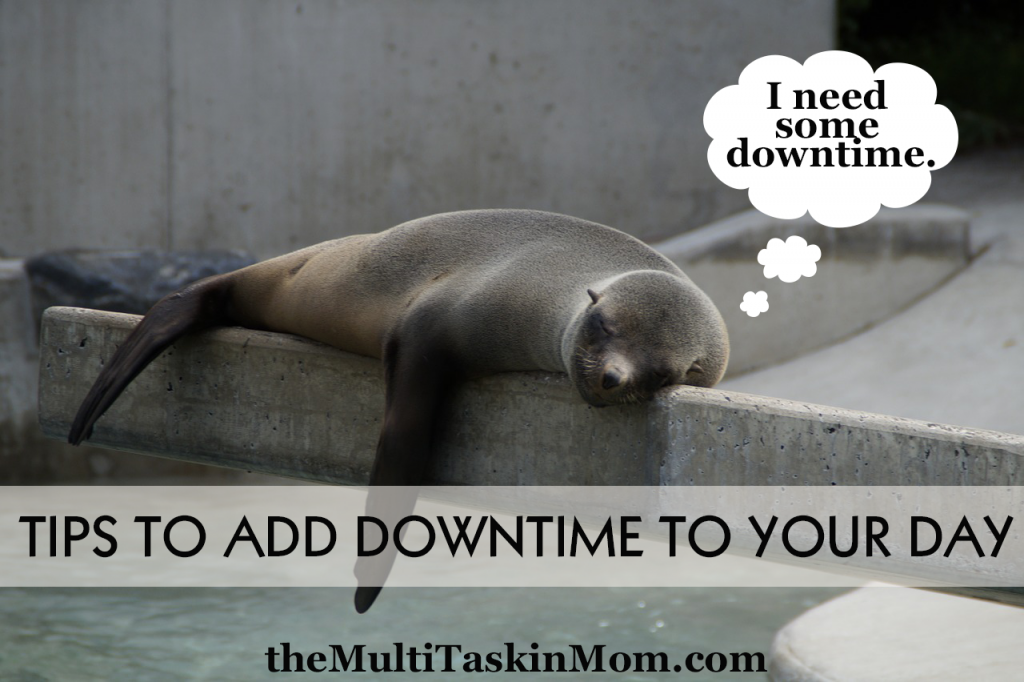Tips to add downtime to your day