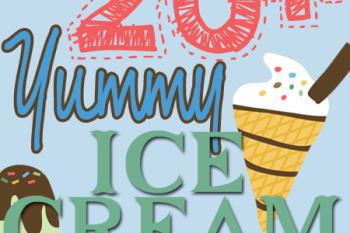 20+ YUMMY Ice Cream Recipes {Plus a FREEBIE!}