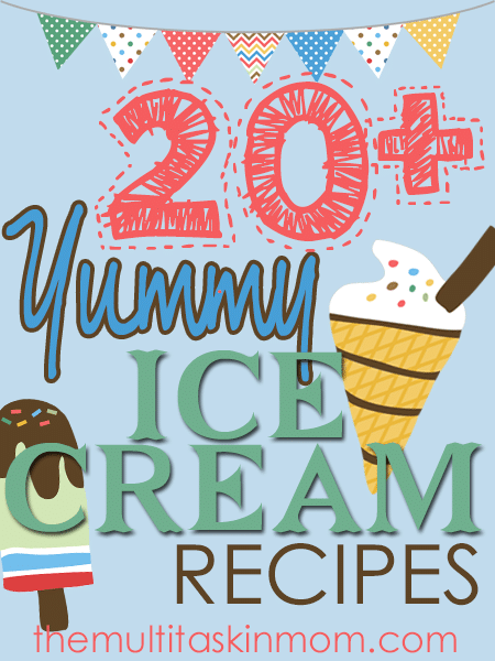 20+ YUMMY Ice Cream Recipes {Plus a FREEBIE!}