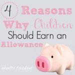 4 Reasons Why Children Should Earn an Allowance
