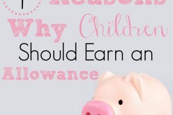 4 Reasons Why Children Should Earn an Allowance