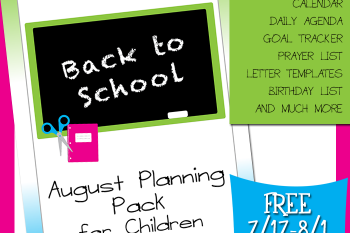 August Children's Planning Pack Limited Time Freebie