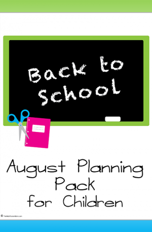 August Planning Pack for Children