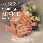 My Best Marriage Advice for Women
