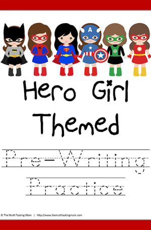 Hero Girl Themed Pre-Writing