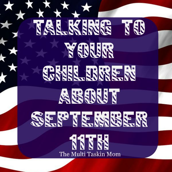 Talk to your children about September 11th