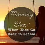 Mommy Blues