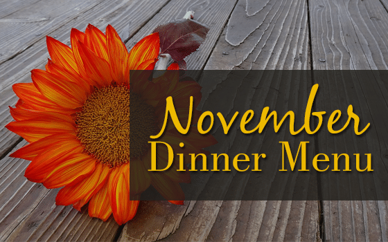 November's Dinner Menu  with Free Printable