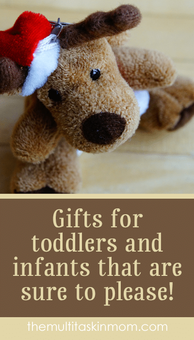 Gifts for toddlers and infants that are sure to please