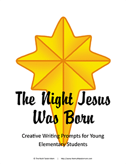 Jesus Was Born Writing Prompts YE